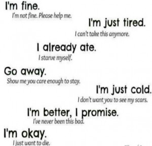 fine. i'm not fine. please hlep me. i'm just tired. i can't take ...