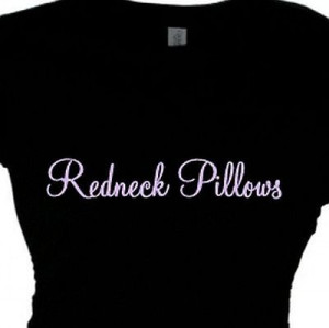 ... Sayings, Pillow Sayings Funny, Pillows Lady, Funny Country Shirts