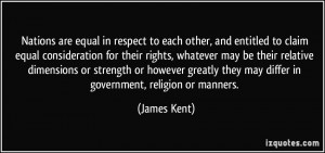 Nations are equal in respect to each other, and entitled to claim ...