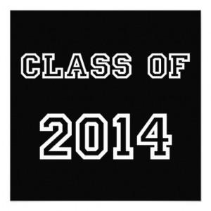 Graduation Class Of 2014 Slogans