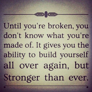 Strength, Life Quotes, Stay Strong, Strength Quotes, Hard Time, Broken ...