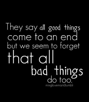 They say all good quote