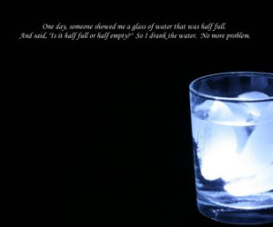 ... half glass humor quotes full empty quote HD Wallpaper of Funny