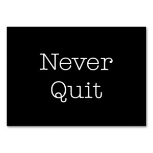 never_quit_quotes_inspirational_endurance_quote_business_card ...