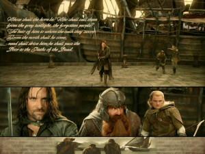 Aragorn, Legolas and Gimli Aragorn, Legolas & Gimli