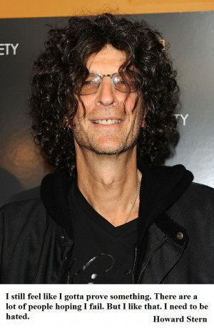 Howard Stern Inspirational Quotes :