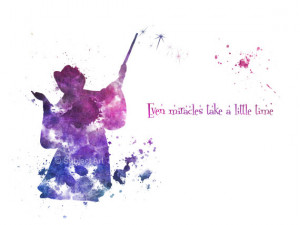 ART PRINT The Fairy Godmother Quote 'Even Miracles take a little time ...