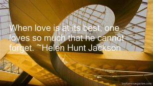 Favorite Helen Hunt Jackson Quotes