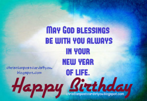 happy birthday God blessings to you free christian card