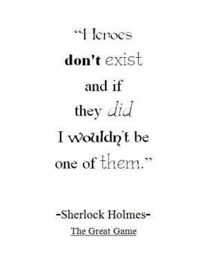 Sherlock Holmes Hero Quote Print