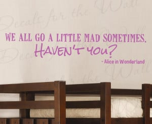 Alice in Wonderland Disney Wall Decal Quote