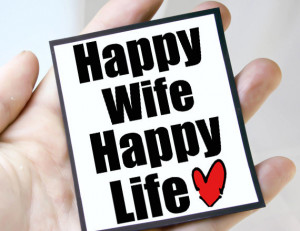 happy wife mgt mis102 $ 3 00 anniversary quote magnet quote happy wife ...