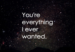 http://www.pics22.com/your-everythng-i-want-best-love-quote/