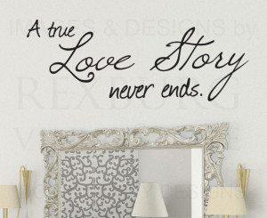 Wall-Decal-Quote-Sticker-Vinyl-Art-Lettering-A-True-Love-Story-Never ...