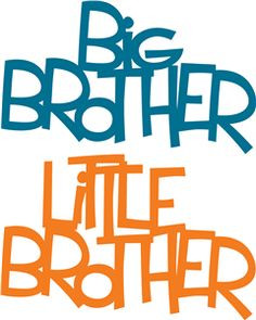 big brother' & 'little brother' phrase More