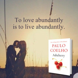 Adultery, by Paulo Coelho ~Available 8/19/14 in the US, pre-order NOW ...
