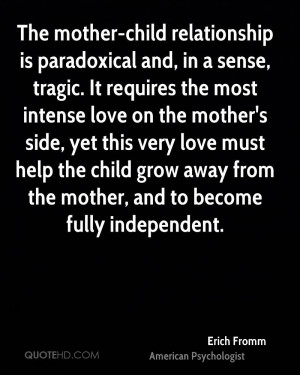 Erich Fromm Mom Quotes