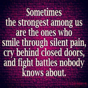 Strongest people cry silent tears