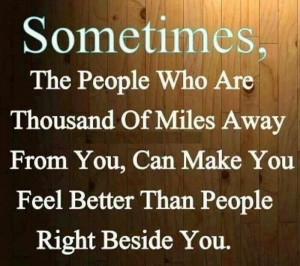 Long distance family and friends: Favorit Quotes, Relationships Quotes ...