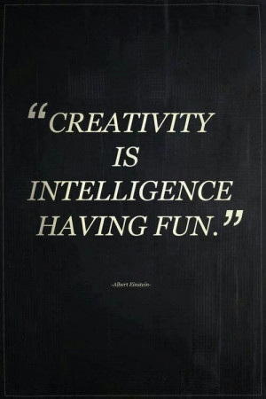 Quotes. Creativity. Inteligence.