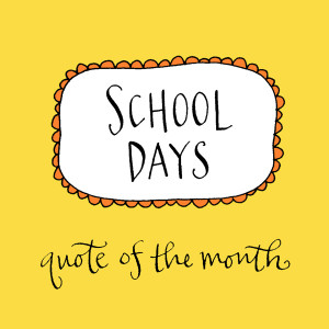 ... school days quote of the month club 9 handwritten quotations mailed
