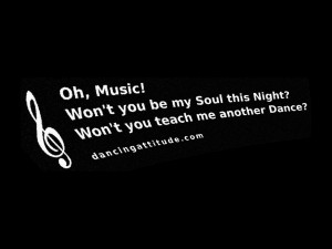 Dance Quotes And Sayings Teach me another dance!