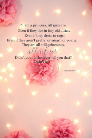 ... am sharing a quote from one of my favorite movies a little princess