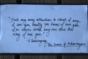 Hemingway. #quotes #love #sayings