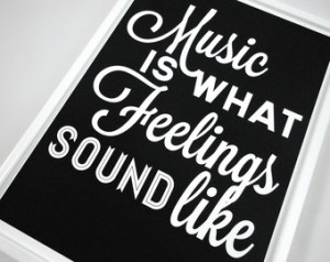 ... Sound Like A rt Print in Black and White Music Quote Typography