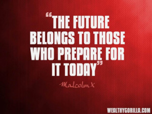 Malcolm X Motivational Picture Quotes