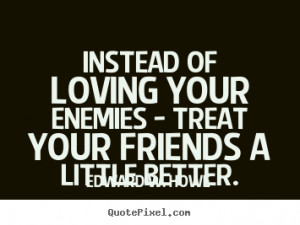 ... Friendship Quotes   Motivational Quotes   Love Quotes   Life Quotes