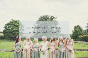 Bridesmaid Wedding Quotes