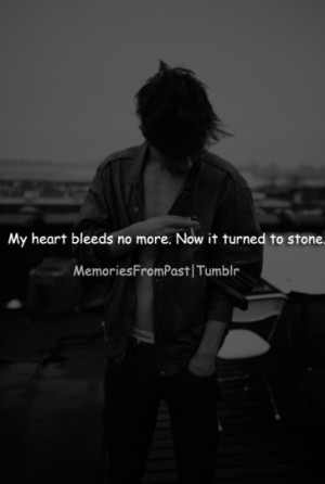 Feeling Broken Inside Quotes He doesn't want to feel