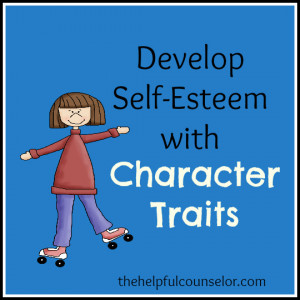 ... character traits that we think we ought to have and not the traits
