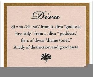 Diva Quotes Tumblr
