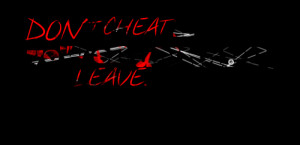 Quotes Picture: don't cheat if yew'er unhappy jux leave