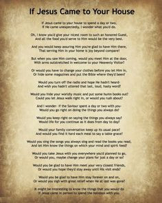 ... Society: If Jesus Came to Your House Poem (Daily Quote Marc... More