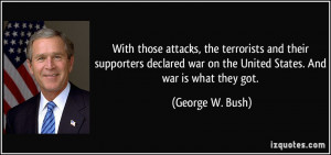 With those attacks, the terrorists and their supporters declared war ...