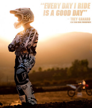... MX #motocross #trey canard #dirtbiking #supercross #quotes #life