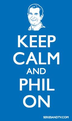 Phil Dunphy Philosophy...