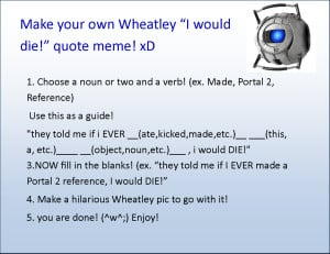 Portal 2 Wheatley Quotes Make-a-wheatley-quote-meme by