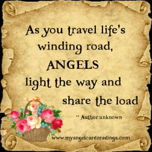 As You Travel Life's Winding Road, Angels Light The Way And Share ...