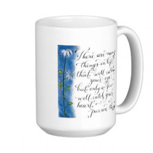 Inspirational quote to follow your heart mugs