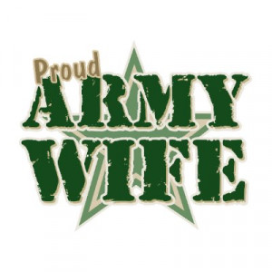 army-wife, army-wife-quotes, wife-sayings, army-wives, wives ...