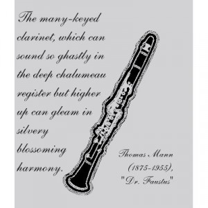 clarinet quote by thomas mann (1875-1955)
