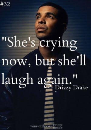 quotes about moving on drake quotes | Drake Quotes About Girls Tumblr