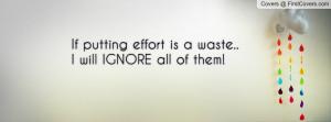 if_putting_effort_is-107237.jpg?i