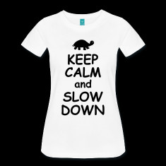 keep calm and slow down funny quotes turtle animal t shirts designed ...