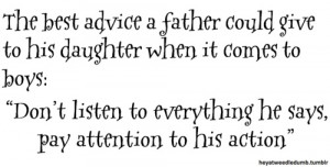 The Best Advice A Father Could Give To His Daughter When It Comes To ...