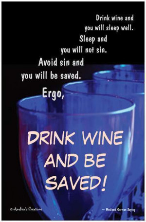 ... Wine Quotes Funny http://kootation.com/famous-drinking-quotes